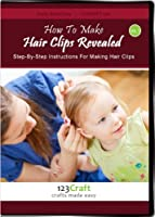 How to Make Hair Clips Revealed Vol. 1