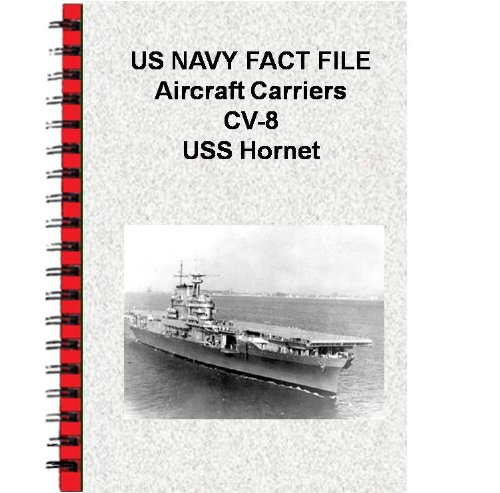 US NAVY FACT FILE Aircraft Carriers CV-8 USS Hornet (English Edition)