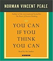 You Can If You Think You Can by Dr. Norman Vincent Peale(2005-02-01)