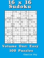 16 x 16 Sudoku: Volume One: Easy [並行輸入品]