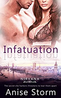 Infatuation (Nirvana Book 2) by [Storm, Anise]