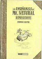 Las ensenanzas de Mr. Natural: Iluminaciones / Teachings of Mr. Natural: Illuminations