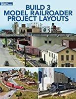 Build Three Model Railroader Project Layouts