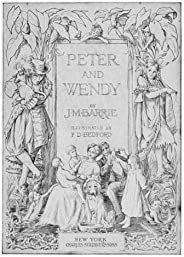 Peter and Wendy (Peter Pan)
