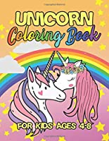 Unicorn Coloring Book for Kids Ages 4-8: Cute Princess Unicorns Gifts for Girls Kids on Birthday or for have fun