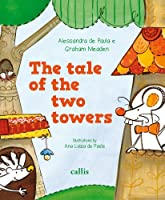 The Tale of the Two Towers