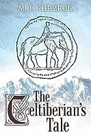 The Celtiberian's Tale