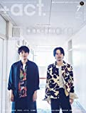 +act. ( プラスアクト )―visual interview magazine 2019年 7月号 画像