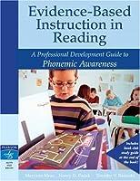 Evidence-Based Instruction in Reading: A Professional Development Guide to Phonemic Awareness (Rasinski Series)