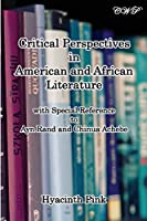 Critical Perspectives in American and African Literature (English Literature)