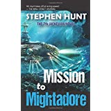 Mission to Mightadore: A steampunk adventure.
