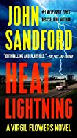 Heat Lightning (Virgil Flowers, No. 2) by John Sandford(2009-10-06)