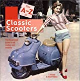 GOYARD The A-Z of Scooters: The illustrated guide to all makes and models