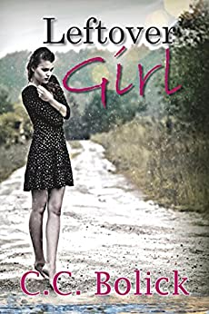 Leftover Girl by [Bolick, C.C.]