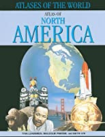 Atlas of North America (Atlases of the World)