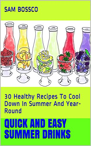 Quick And Easy Summer Drinks: ...