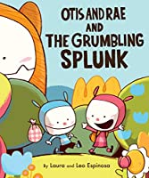 Otis and Rae and the Grumbling Splunk