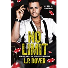 No Limit: An Armed & Dangerous Novel