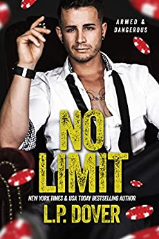 No Limit (Armed & Dangerous standalone Book 1) by [Dover, L.P.]