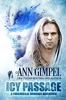 Icy Passage: Paranormal Romance Adventure by [Gimpel, Ann]