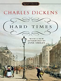 Hard Times (Signet Classics) by [Dickens, Charles]