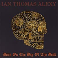 Born on the Day of the Dead