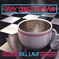 Gray Diner at 5am