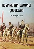 Osmanli'nin Damgali Cocuklari