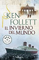 El invierno del mundo / Winter of the world (Spanish Edition) by Ken Follett(2014-05-08)