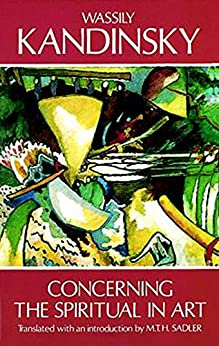 Concerning the Spiritual in Art (Dover Fine Art, History of Art) by [Kandinsky, Wassily]