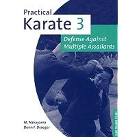 Practical Karate Volume 3 Defense Agains: Defense Against Multiple Assailants: Against Multiple Unarmed Assailants Bk.3 (Practical Karate Series)