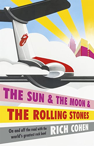 Download The Sun & the Moon & the Rolling Stones (English Edition) B01417JZBM