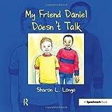 My Friend Daniel Doesn't Talk