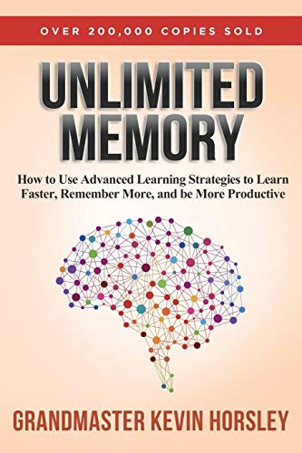 Download Unlimited Memory: How to Use Advanced Learning Strategies to Learn Faster, Remember More and be More Productive 1631619985