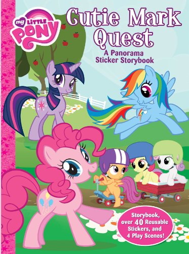My Little Pony: Cutie Mark Quest: A panorama sticker storybook