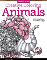 Animals Adult Coloring Book: Art Activity Pages to Relax and Enjoy! (Creative Coloring)
