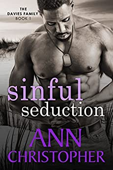 Sinful Seduction: The Davies Family Book 1 by [Christopher, Ann]