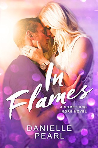 In Flames (Something More Book 3) (English Edition)