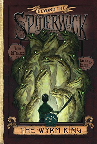 Download The Wyrm King (Beyond the Spiderwick Chronicles Book 3) (English Edition) B001NLL2B6