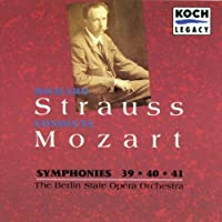Richard Strauss Conducts: Mozart - Symphonies 39, 40, 41