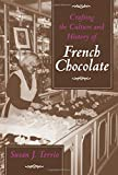 Crafting the Culture and History of French Chocolate 画像