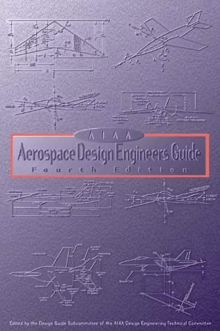 Download Aiaa Aerospace Design Engineers Guide 156347283X
