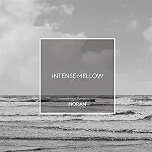 INTENSE/MELLOW(初回限定盤)