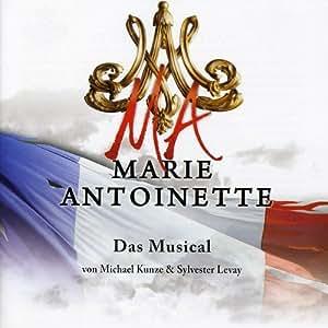 MARIE ANTOINETTE - Das Musical-HIGHLIGHTS