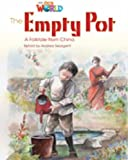 Our World Readers: The Empty Pot: British English