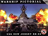 WARSHIP PICTORIAL 16 USS NEW JERSEY BB-62