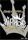 CHOREOGRAPHY OF HIPHOP [DVD]