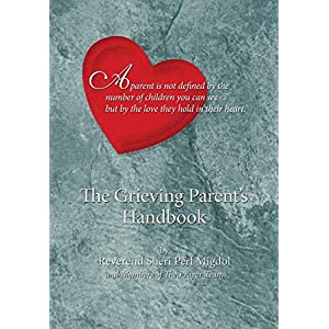 The Grieving Parent's Handbook