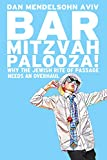 Bar Mitzvah-Palooza!: Why the Jewish Rite of Passage Needs an Overhaul (English Edition)