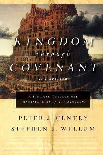 Kingdom through Covenant (Seco...